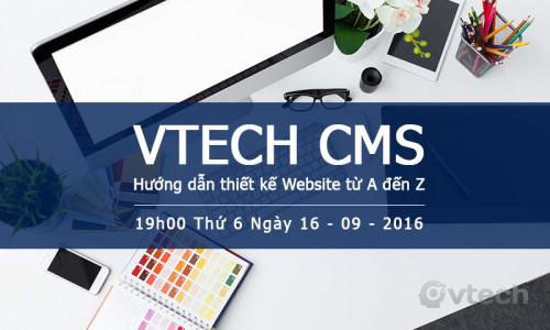 WorkShop Vtech CMS - Hướng dẫn thiết kế Website từ A đến Z